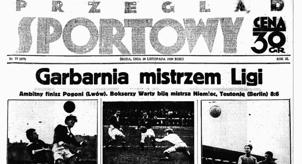 """Ostatecznie mistrza ligi w 1929 roku poznano dopiero miesiąc po tej okładce """"Przeglądu Sportowego"""". (źródło: Przegląd Sportowy)"""